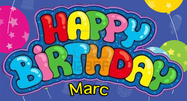 Happy Birthday Marc