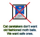 Unsafe mothballs
