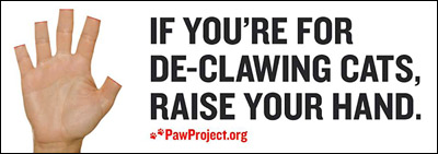 For declawing ? Then try it yourself !