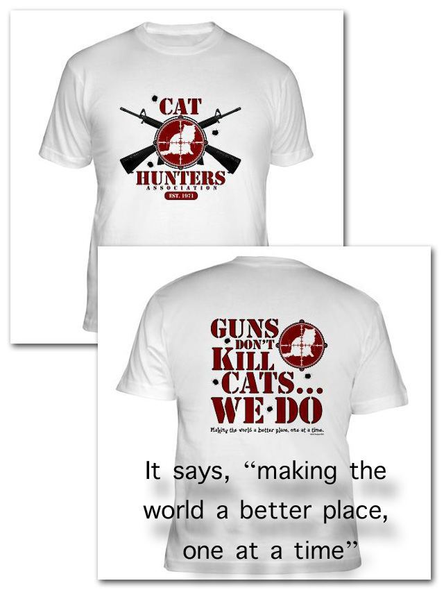 Cafepress cat hunters association t-shirts