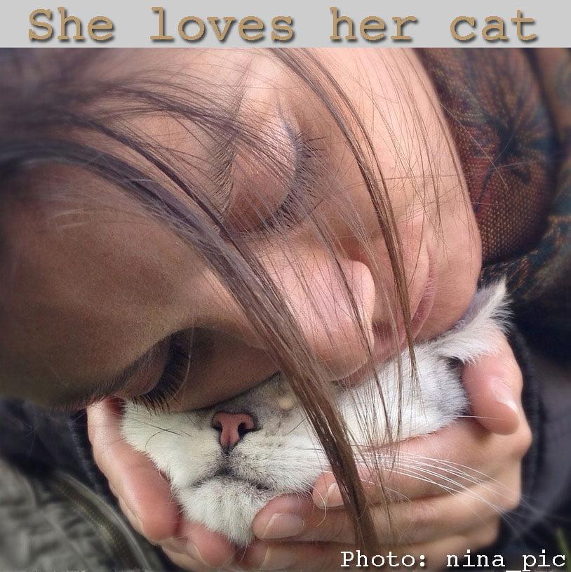 She loves her cat