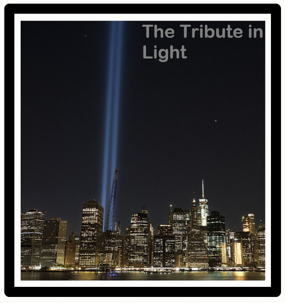 The Tribute in Light remembering 9/11