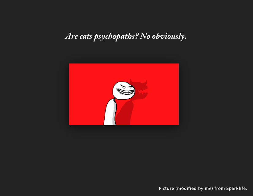 Are cats psychopaths?
