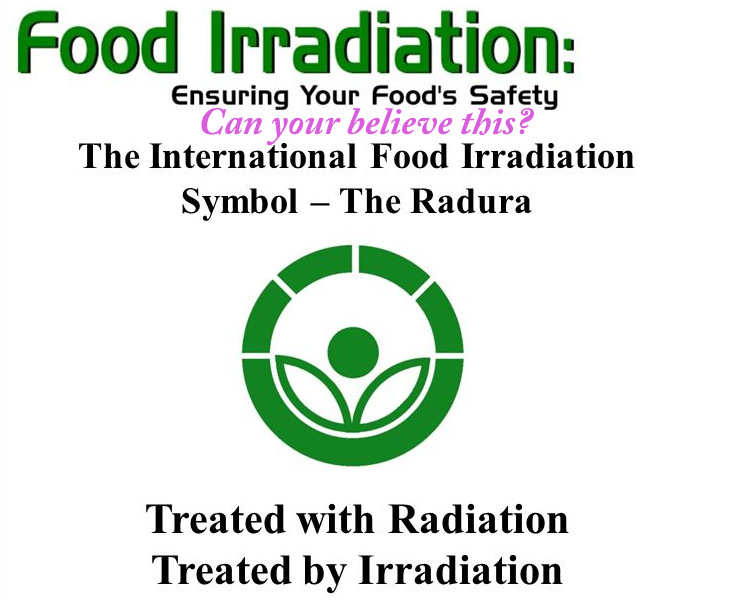 The Radura sign on cat food packaging. Check for it.