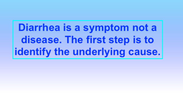 Diarrhea is a symptom