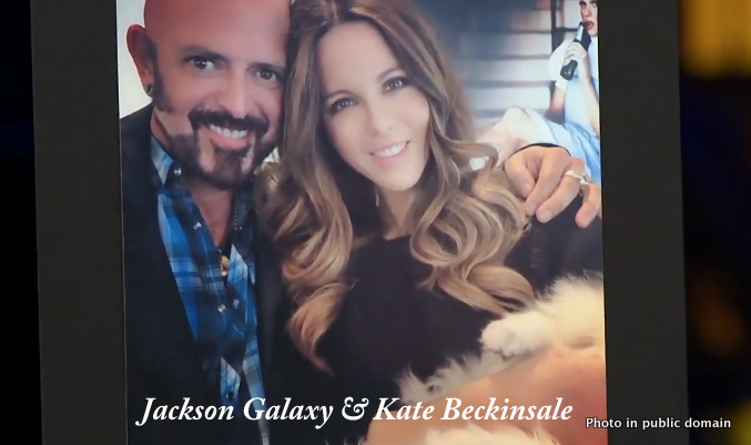 Jackson Galaxy and Kate Beckinsale