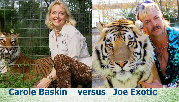 Carole Baskin versus Joe Exotic