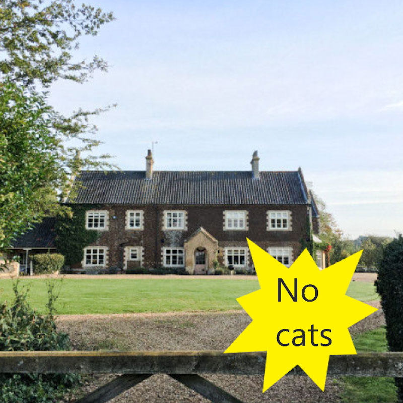 No cats at Flitcham Hall