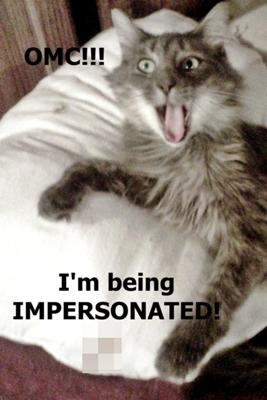 OMC I'm Being Impersonated!